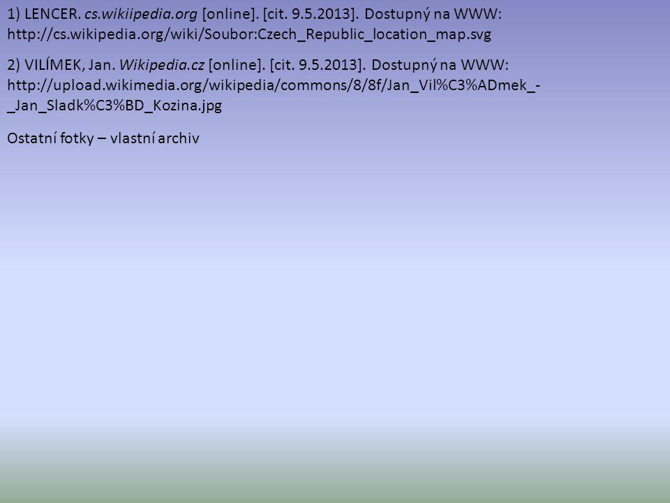 1) LENCER. cs. wikiipedia. org [online]. [cit. 9. 5. 2013]